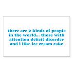 ADHD ADD Funny Quote Sticker (Rectangle)