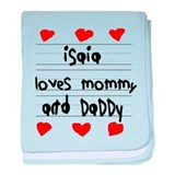 Isaia Loves Mommy and Daddy baby blanket