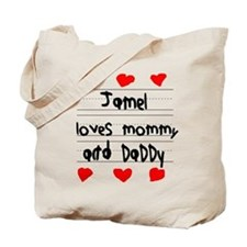 Jamel Loves Mommy and Daddy Tote Bag