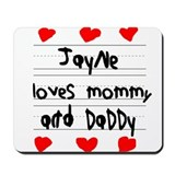 Jayne Loves Mommy and Daddy Mousepad