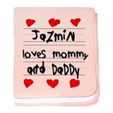Jazmin Loves Mommy and Daddy baby blanket