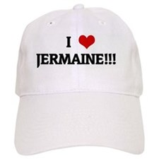 I Love JERMAINE!!! Baseball Cap