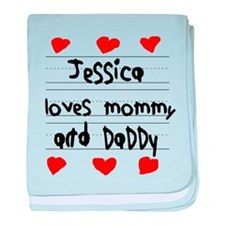 Jessica Loves Mommy and Daddy baby blanket