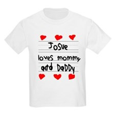 Josue Loves Mommy and Daddy T-Shirt