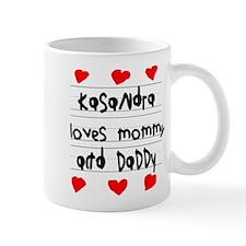 Kasandra Loves Mommy and Daddy Mug