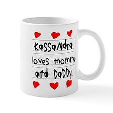 Kassandra Loves Mommy and Daddy Small Mug