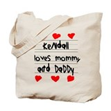 Kendall Loves Mommy and Daddy Tote Bag