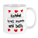 Kendall Loves Mommy and Daddy Small Mug