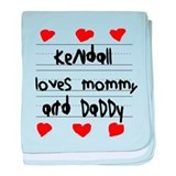 Kendall Loves Mommy and Daddy baby blanket