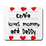 Kenia Loves Mommy and Daddy Mousepad