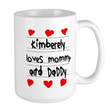 Kimberely Loves Mommy and Daddy Mug