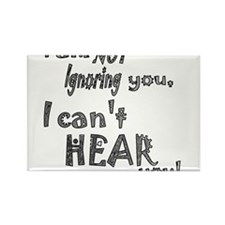 I'm not ignoring you Rectangle Magnet (100 pack)