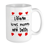 Lilliana Loves Mommy and Daddy Coffee Mug