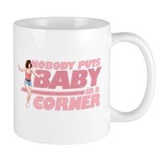 Nobody Puts Baby in a Corner Mug