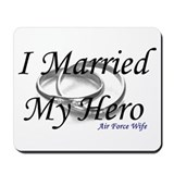 I Married My Hero, AIR FORCE WIFE Mousepad