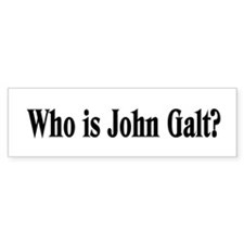 Who is John Galt? Bumper Bumper Sticker
