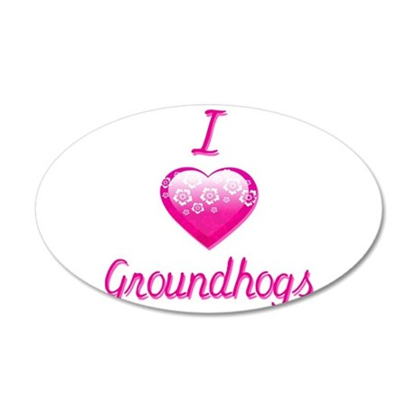 I Love/Heart Groundhogs 20x12 Oval Wall Decal