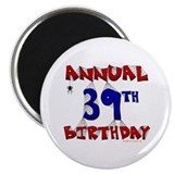 "Annual 39th Birthday 2.25"" Magnet (100 pack)"