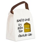 Band is Great Canvas Lunch Bag