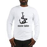 Master Baiter Long Sleeve T-Shirt