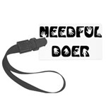 Needful Doer Large Luggage Tag