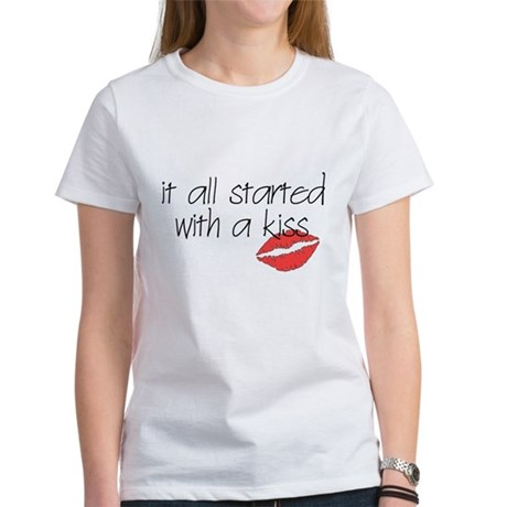 Started with a kiss... Women's T-Shirt