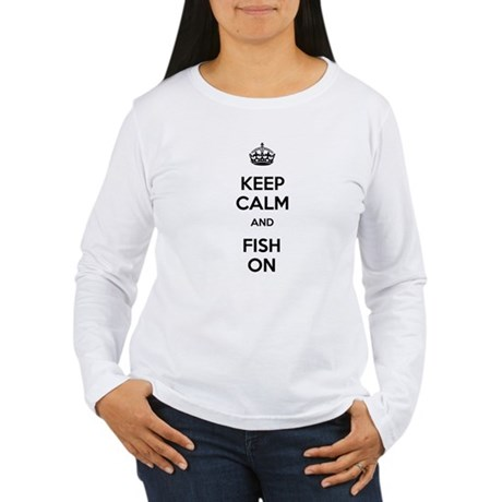 Keep Calm and Fish On Women's Long Sleeve T-Shirt