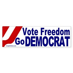 Vote Freedom Go Democrat Bumper Sticker