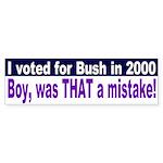 Voting for Bush a mistake Bumper Sticker