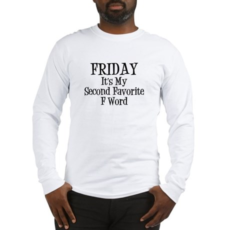 My Second Favorite F Word - Black Text Long Sleeve