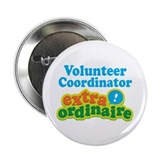 "Volunteer Coordinator Extraordinaire 2.25"" Button"
