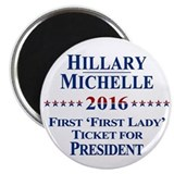 Hillary Clinton / Michelle Obama 2016 Magnet