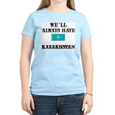We Will Always Have Kazakhstan Women's Pink T-Shir
