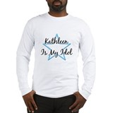 KATHLEEN IS MY IDOL Long Sleeve T-Shirt