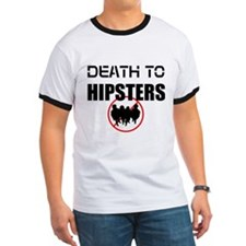 Death To Hipsters T