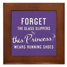 Forget The Glass Slippers - Framed Tile
