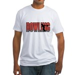 Bowling Nuts Fitted T-Shirt