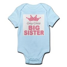 Only Child Big Sister Baby Body Suit