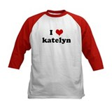 I Love katelyn Tee