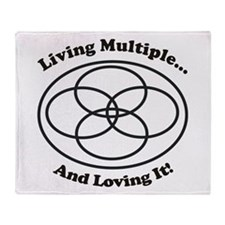 Living Multiple Loving It! Throw Blanket