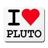 I Love Pluto Mousepad