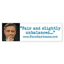 Fair and Unblanaced Bumper Bumper Sticker