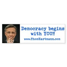 Democracy begins with YOU! Bumper Bumper Sticker