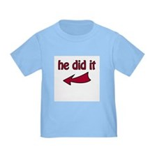 He Did It (L) - T-Shirt