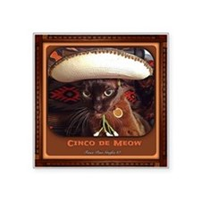 "Cinco de Meow, w/frame Square Sticker 3"" x 3"""