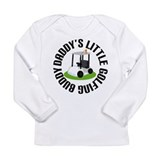 Daddys Little Golfing Buddy Long Sleeve Infant T-S