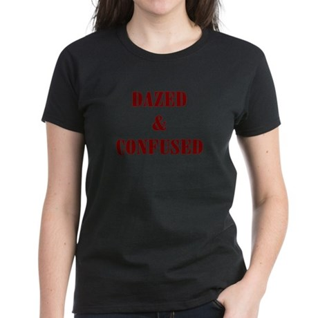 Dazed & Confused Women's Dark T-Shirt