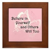 Believe in Yourself Framed Tile