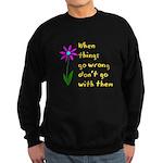 When Things Go Wrong V3 Sweatshirt (dark)