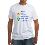 When Things Go Wrong V3 Fitted T-Shirt